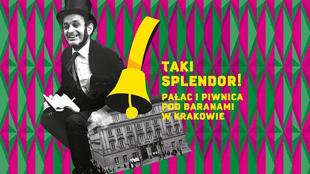 TAKI SPLENDOR! Pałac i Piwnica Pod Baranami w Krakowie