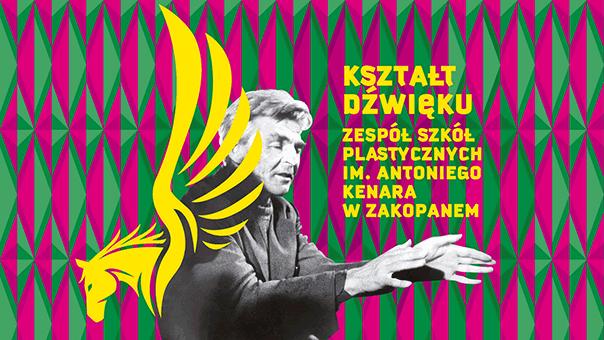 KSZTAŁT DŹWIĘKU. Zespół Szkół Plastycznych im. Antoniego Kenara w Zakopanem